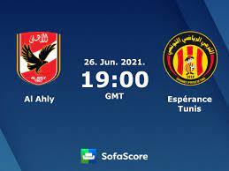 Al Ahly - Espérance Tunis Live ticker, H2H und Aufstellungen