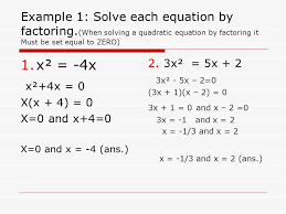 example 1 solve each equation by factoring