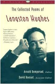 langston hughes writer playwright poet journalist langston hughes collected poems