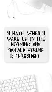 I Hate When I Wake Up Mouse Pad