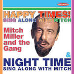 Happy Times!: Sing Along With Mitch/Night Time: Sing Along With Mitch