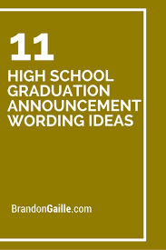 Create Graduation Invitation Online 11 High School Graduation Announcement Wording Ideas High School