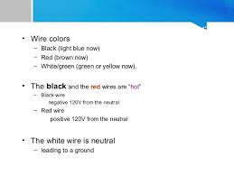 household wiring 9 house hold wiring • wire colors black