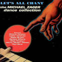 Let's All Chant: The Michael Zager Dance Collection