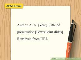 How To Cite A Powerpoint In Apa 10 Steps With Pictures
