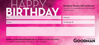 gift certificates goodman theatre default happy birthday