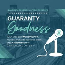 Episode 2: Commercial Real Estate Trends with Lisa Christianson by Guaranty  Goodness • A podcast on Anchor