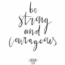 Be Strong And Courageous Quotes Simple Be Strong And Courageous Inspiration Pinterest Bible Bible