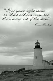 Lighthouse Quotes Adorable Lighthouse Quote Shared Ideas Pinterest Lighthouse Quotes