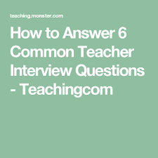Common Teacher Interview Questions And Answers 170 Teacher Interview Questions And Answers Pdf Education