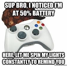 Scumbag Xbox 360 Controller memes | quickmeme via Relatably.com
