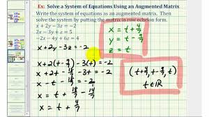 ex 3 solve a system of three equations with using an augmented matrix ref infinite sol