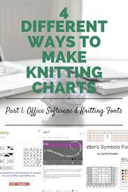 4 Different Ways To Make Knitting Charts Part 1 Office