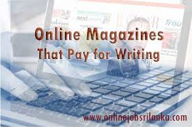 making money writing articles write articles to highest paying magazines sites and get paid