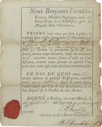 how the passport became an improbable symbol of american identity ldquopasse portrdquo issued to francis dana by benjamin franklin 1780 courtesy ldquo