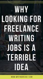 lance writing jobs stop looking for them here s why   lance writing jobs