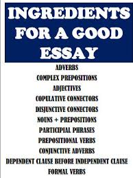 ingredients for a good essay com ingredients for a good essay