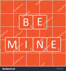 Design Tiles Game Inscription Be Mine On Tiles Game Stock Vector Royalty Free