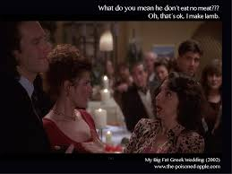 my big fat greek wedding best quote ever my favorite things  my big fat greek wedding essay 41 best my big fat greek wedding quotes and pics all things
