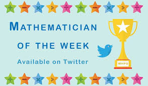 windmill hill school mathematician of the week 2a