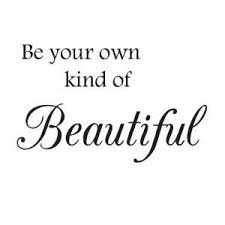 Be Your Own Beautiful Quotes Best of Be Your Own Kind Of Beautiful Wall Decal Wall Quote Bathroom Decor