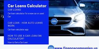 Car Loans Calculator A Guide To Auto Loans Financecompanies