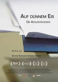 Es gelte aber, dabei mit augenmaß vorzugehen. Auf Dunnem Eis Die Asylentscheider Dokumentarfilm 2016 2017 Crew United
