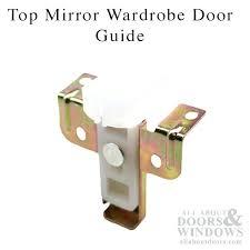 wardrobes wardrobe door guide guide top mirror wardrobe door sliding wardrobe door nylon bottom guide
