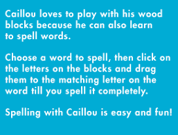 caillou loves to play with his wood blocks because he can also learn to spell words