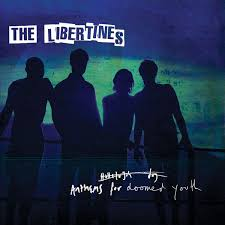 The <b>Libertines</b> - <b>Anthems For</b> Doomed Youth | Releases | Discogs