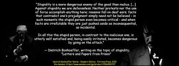 Bonhoeffer Quotes Stunning An Image And An Excerpt On Stupidity From Dietrich Bonhoeffer