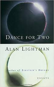 dance for two essays alan lightman com books dance for two essays 1st edition