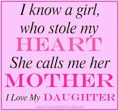 Mother Daughter Love Quotes Mom Daughter Love Quotes Fair I Know A Girl Who Stole My Heart She 33