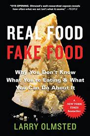 What Food Eating Kindle Real And fake Why Olmsted Ebook Can You're Don't Larry com Store About Know Amazon You Do Food It
