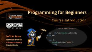 Programming for Beginners Course Introduction SoftUni Team Technical  Trainers Software University - ppt download