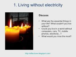 short essay on life out electricity life experiences essay  short essay on life out electricity life experiences essay life out electricity essay life out com