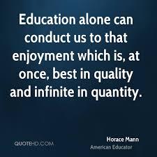 Horace Mann Education Quotes QuoteHD Impressive Horace Mann Quotes