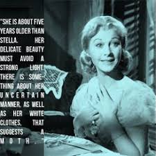 best ♀❁✯ blanche dubois delusional hussy✯❁♀ images on  blanche dubois