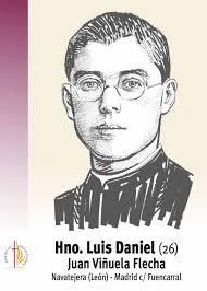 H. Luis Daniel - Juan Viñuela Flecha. Beatificación 2013 | Lista. * 02/06/1910, Navatejera - León + 16/10/1936, Madrid - 26 anos de edad - luis_daniel