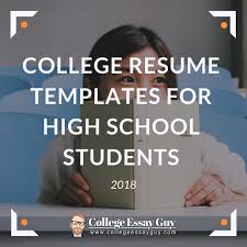resume school college resume templates for high school students 2018