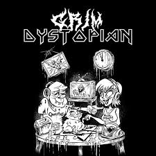 Grim Dystopian: Metal for your Filthy Earballs