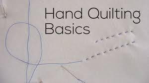 Hand Quilting Basics - YouTube &  Adamdwight.com
