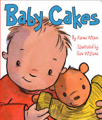 Publisher Photo Books Baby Cakes Book By Karma Wilson Sam Williams Official Publisher