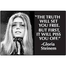 gloria steinem quotes - gurtyer via Relatably.com