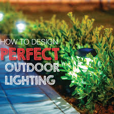 how to design lighting. How To Design The Perfect Outdoor Lighting Setting E