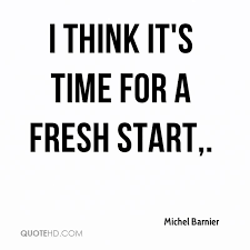 Fresh Start Quotes Interesting New Start Quotes Unique Quotes About Fresh Starts 48 Quotes