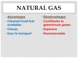 Advantages And Disadvantages Of Natural Gas Ppt Advantages Disadvantages Of Energy Resources Powerpoint