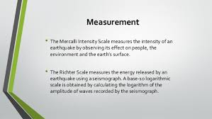 The magnitude is expressed in absolute. Earthquake Scales Mercalli Scale Vs Richter Scale