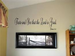 image is loading taste and see that the lord is good  on wall art words stickers with taste and see that the lord is good vinyl wall art words decal