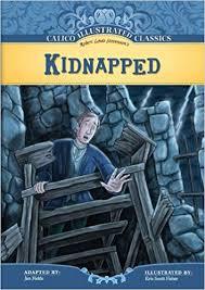Amazon | Kidnapped (Calico Illustrated Classics) | Stevenson, Robert Louis,  Fields, Jan, Fisher, Eric Scott | Classics